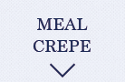 MEAL CREPE